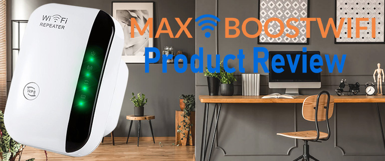 Max Boost Wifi Extender